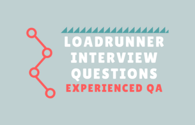 LoadRunner Interview Questions with Answers for Experienced QA