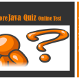 Core Java quiz online test - top 30 questions.