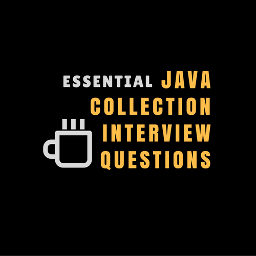 Java Collection Interview Questions - Updated for 2019