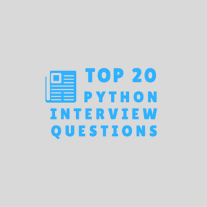 Essential Python Interview Questions for Programmers