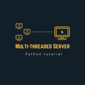 Implement a Multithreaded Python Server Using Threads
