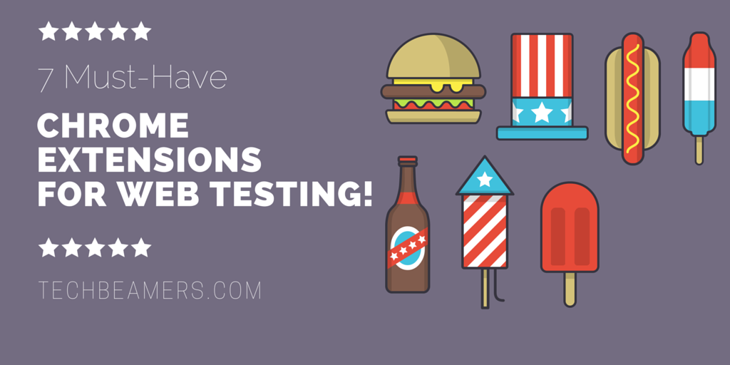 Chrome Extensions Every Tester Should Have for Web Testing