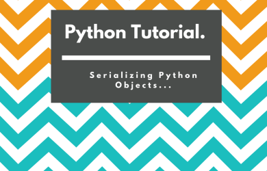 Python tutorial for serializing Python objects