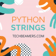 Python Strings Tutorial
