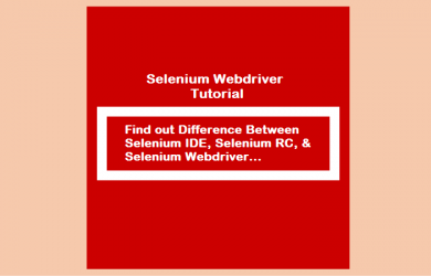 Difference Between Selenium IDE, Selenium RC, and Selenium Webdriver