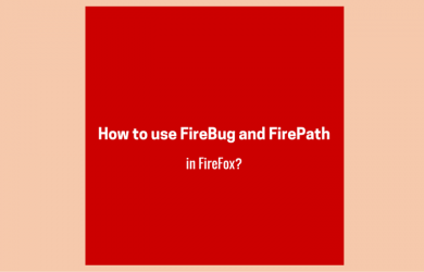 How to use FireBug and FirePath in FireFox