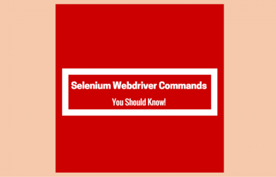 Selenium Webdriver Commands You Should Know