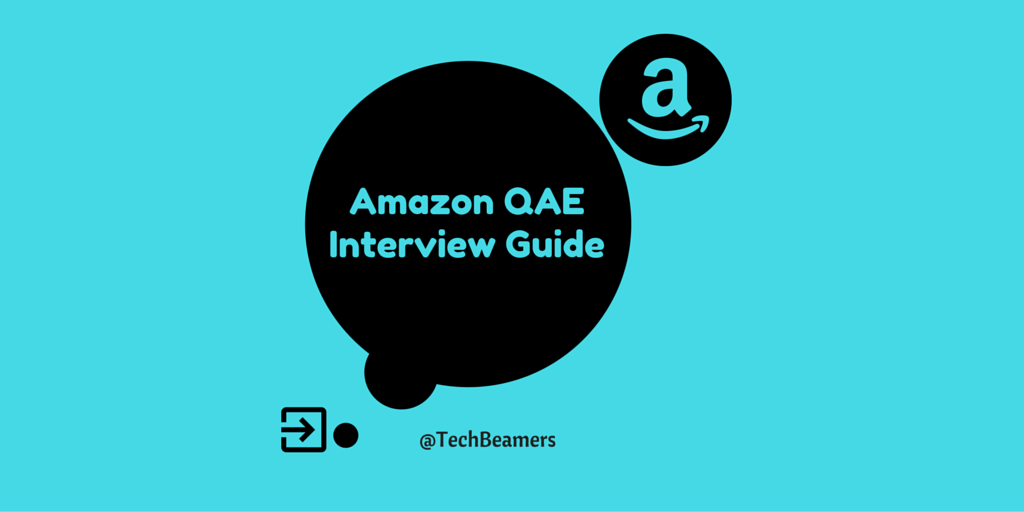 Amazon Quality Assurance Engineer Interview Guide