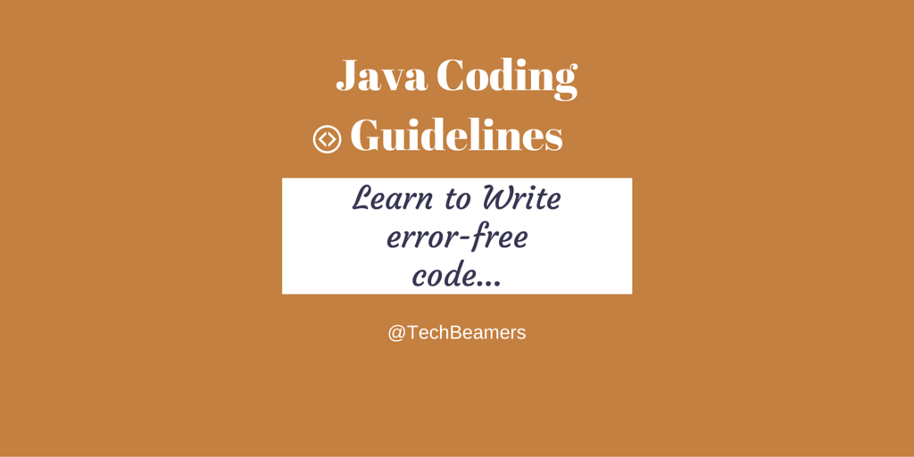 Java Coding Guidelines to Write Error Free Code
