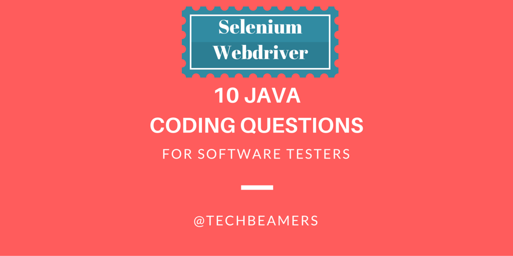 Java Coding Questions for Test Automation Developers