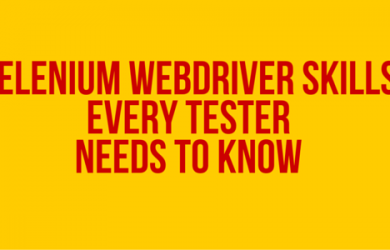 Selenium Webdriver Skills Every Tester Needs to Know