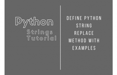 Define Python String Replace Method with Examples
