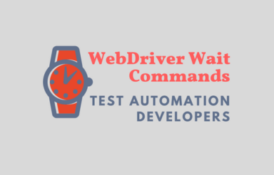 Learn to Use Webdriver Wait Commands With Examples