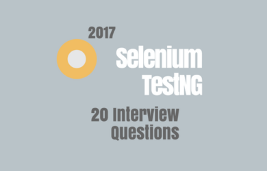 Selenium TestNG Interview Questions for 2017