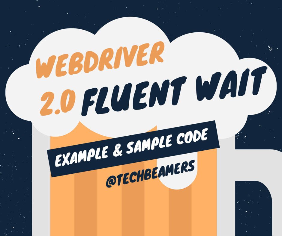 Learn to Use Fluent Wait Command with Webdriver Examples