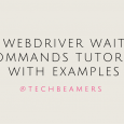 Webdriver Wait Commands Tutorial With Examples