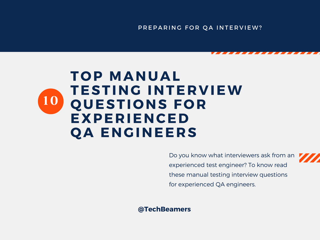 Testing Interview Questions for Software Test Engineers