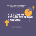 Python Exception Handling Tutorial and Examples for Beginners