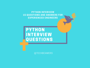 Top 15 Python Questions and Answers for Experienced