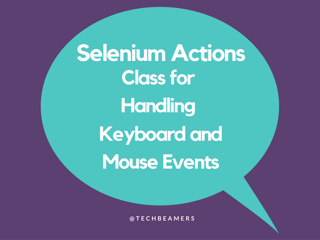 Selenium Actions Class for Keyboard and Mouse Events