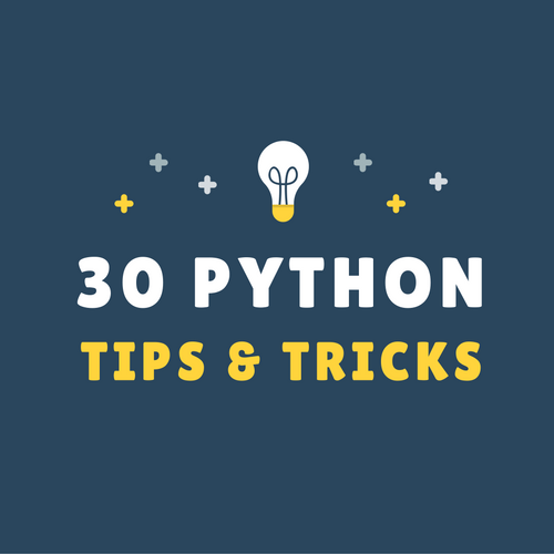 Essential Python Tips and Tricks for Every Programmer