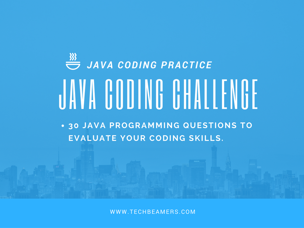Best Java Coding Questions to Assess Programming Skills