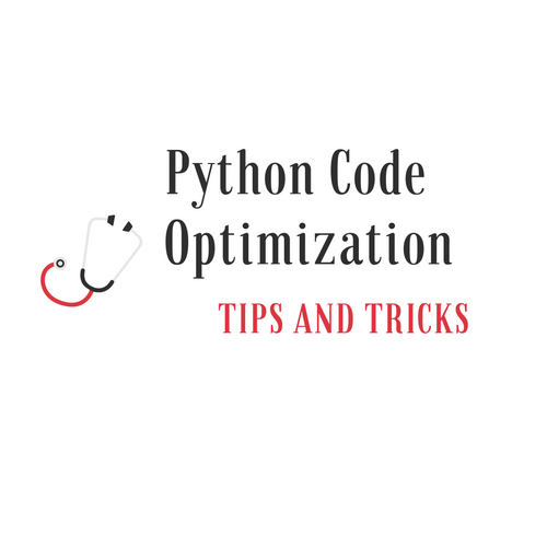 Python Code Optimization Tips and Tricks You Should Know
