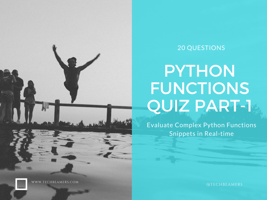 Python Functions Quiz Part-1 for Fresher Programmers