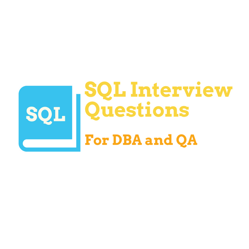 Top SQL Interview Questions for DBA and QA Engineers