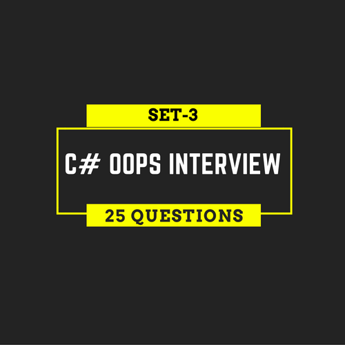 25 C# OOPs Interview Questions and Answers for Programmers