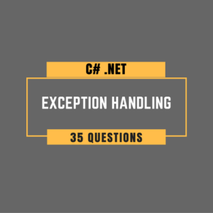 C# Exception Handling Questions for Programmers