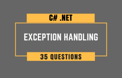 C# Exception Handling Interview Questions.
