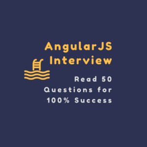 50 Latest AngularJS Interview Questions and Answers