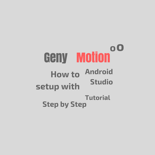 How to Use Genymotion Emulator with Android Studio
