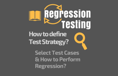 Regression Testing - How to Select the Tests and Execute Efficiently