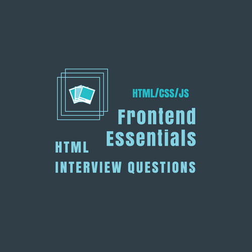 Latest HTML interview questions for frontend web developers