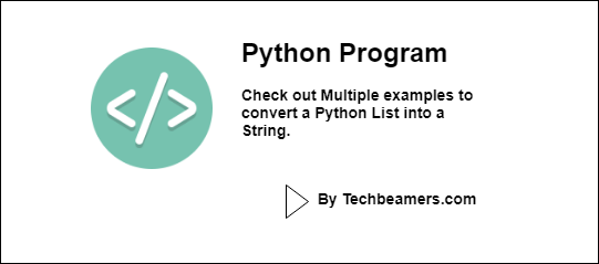 How to Convert Python List to String with Examples