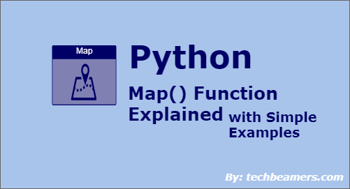 Python Map() Function with List, String, Dictionary Examples on dilation map, development map, process map, origin map, property map, problem map, relation map, heredity map, memory map, hypothesis map, arbitrary map, secant map, higher-order function, delineation map, description map, regression map, integral map, ergonomics map, function composition, inverse map, organelle map, symptom map,